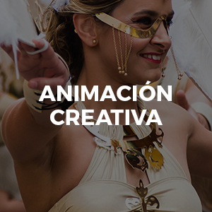 ANIMACION,CREATIVIDAD,PINTURA,ESCULTURA,DANZA, PERFORMANCES,PASACALLES